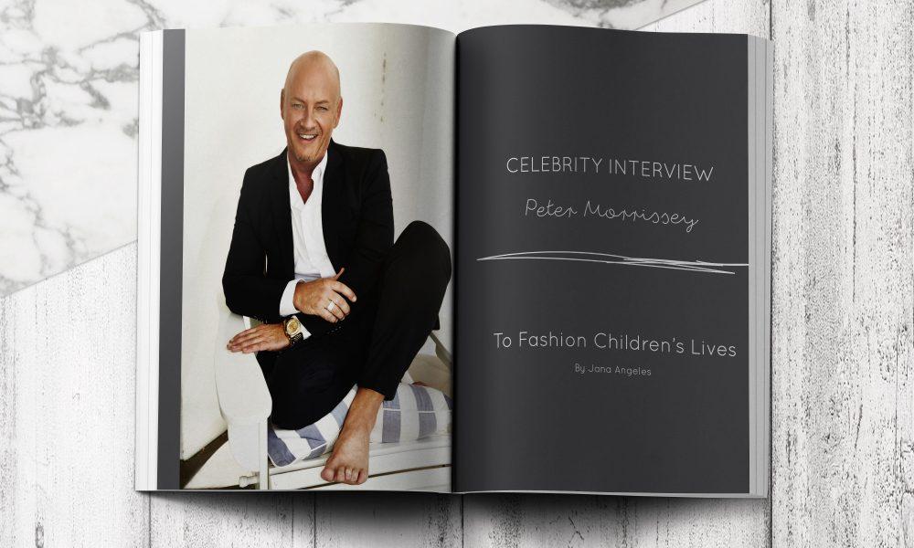 Interview With Fashion Designer Peter Morissey My Child Magazine