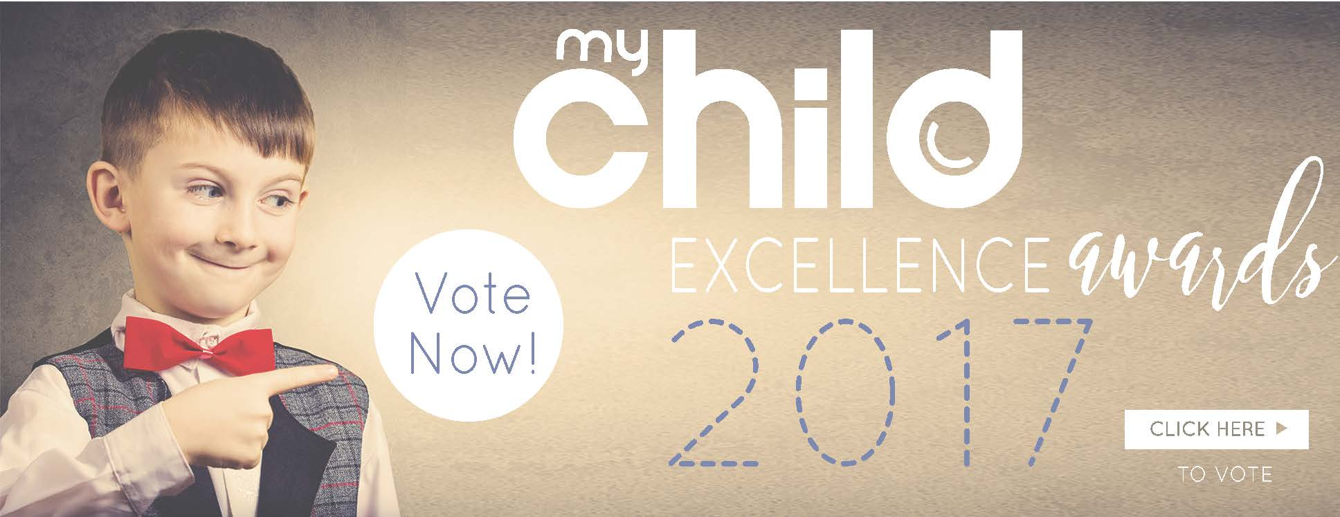 My Child Excellence Awards 2017 – VOTE NOW