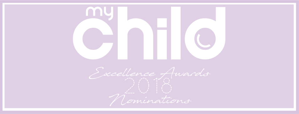 My Child 2018 Excellence Awards Nominations