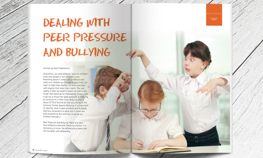 dealing with peer pressure and bullying my child magazine